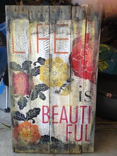 This reminds me of my favorite movie La Vita e' Bella -Life is Beautiful! PALLET ART by chinells on Etsy Pallet Crafts, Pallet Art, Wood Crafts, Diy And Crafts, Arts And Crafts, Pallet Ideas, Diy Wood, Pallet Signs, Painted Signs