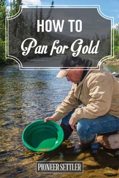 Guide: How To Pan For Gold | Have you thought of panning for gold when on a vacation or if you want a fun activity to do when out and about?