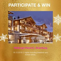 On Sunday the of Dec you have the chance to win 2 nights for 2 at our member hotel Wildkogel Resorts in Bramberg, Austria Resorts, Contemporary Design, Austria, Advent Calendar, Sunday, Mansions, Night, Architecture, House Styles