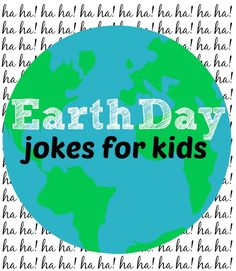 funny Earth Day jokes for kids -- these cracked us up!