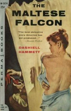 Perma Books - The Maltese Falcon - Dashiell Hammett Arte Do Pulp Fiction, Pulp Fiction Comics, Pulp Fiction Book, Fiction Novels, Pulp Novel, Classic Literature, Classic Books, Up Book, Love Book