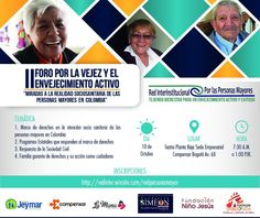 Colombia: II Foro por la vejez y el envejecimiento activo | Central Informativa del Adulto Mayor