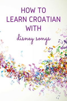 Here is a super fun guide on how to learn Croatian with Disney songs (or any song that you like) Disney Princess Quotes, Disney Songs, Disney Quotes, Croatian Language, Albert Einstein Quotes, The Donkey, Strong Women Quotes, Historical Quotes, Croatia Travel