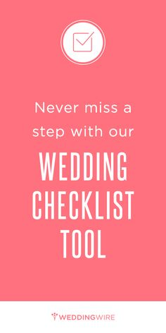 Never miss a step! Sign up for WeddingWire's free Checklist Tool.