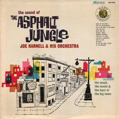Joe Harnell & His Orchestra The Sound Of The Asphalt Jungle, 1961