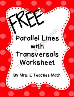 Parallel Lines with Transversals Extra Practice Worksheet from Mrs.ETeachesMath on TeachersNotebook.com -  (1 page)  - One page practice worksheet for a parallel lines with transversals unit.  There are two proofs and a section on classifying angles.