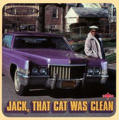 Various - Jack, That Cat Was Clean (CD) at Discogs