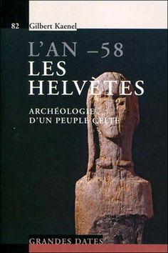Idée de lecture Celtic Nations, Celtic Culture, Iron Age, Medieval, Lausanne, Voici, Celtic Circle, Livres, Reading