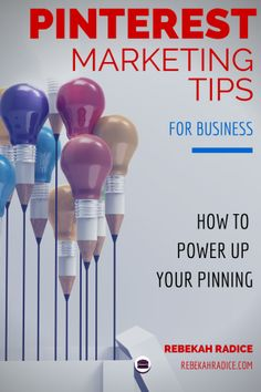 Power up your Pinterest marketing for your business with these tips.