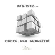 """""""Percebe como não faz sentido mover os lados do cubo mágico se ele não possui cores?! Qual seria o objetivo? Sendo assim, como a dinânica do brinquedo, crie seu conceito. Como as cores, estabeleça objetivo. E depois como brincar com o mesmo, coloque em prática!"""""""