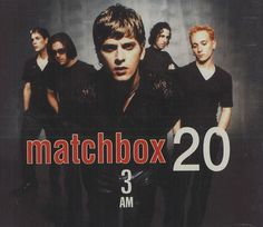 "Top 10 Rock Songs of 1997: Matchbox Twenty - ""3 AM"""
