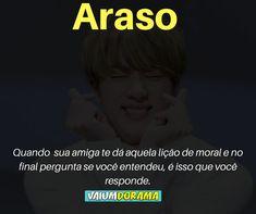Araso (알았어): Entendi / compreendo Korean Phrases, Korean Words, How To Speak Korean, Learn Korean, Bts Memes, Funny Memes, Language Dictionary, Korean English, Korean Expressions