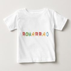 Mohammad Baby T-Shirt - baby gifts child new born gift idea diy cyo special unique design