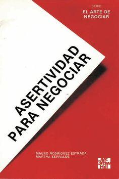Descarga Libro Asertividad para negociar – Mauro R. estrada – Martha Serralde – PDF – Español  http://helpbookhn.blogspot.com/2014/07/asertividad-para-negociar-mauro-estrada-martha-serralde.html