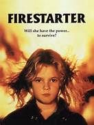 Firestarter (1984). [R] 114 mins. Starring: David Keith, Drew Barrymore, Freddie Jones, Heather Locklear, Martin Sheen, George C. Scott, Art Carney and Louise Fletcher