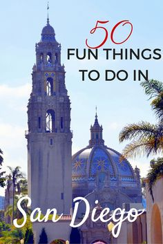 Balboa Park is one of the 50 fun things to do in San Diego, California with kids (or without). Read on to find out all the other activities all year divided into categories.