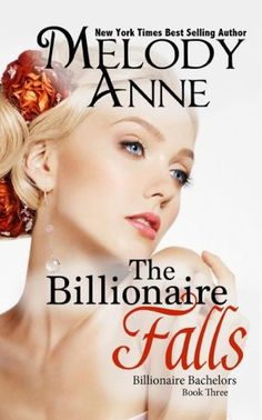 The Billionaire Falls: Billionaire Bachelors