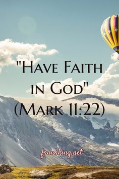 Bible verse. Our faith must be in God.