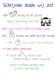 Schrijfhouding in rijm Learn Dutch, I Love School, Spelling Activities, Teaching First Grade, Coaching, School Posters, Teacher Education, Classroom Language, Learning To Write