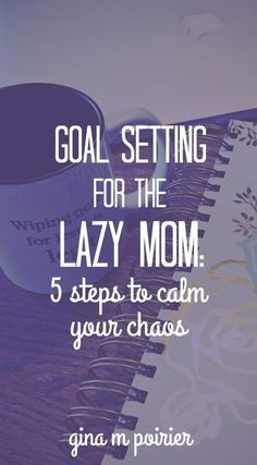 Goal setting for moms is easier than you think. These ideas and tips will help you with life and time management. Be sure to check out the free printable workbook! Great for New Year's or anytime #motivation #goalsetting #moms #motherhood #faith