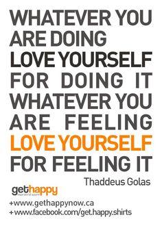 Love Yourself unconditionally, Happy Ladies!   https://www.facebook.com/get.happy.shirts