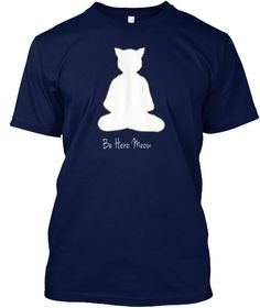Be Here Meow Navy T-Shirt Front yoga tshirt, yoga shirt, funny shirt, yoga t shirts . Great Christmas or birthday gift for yoga lover, teacher and instructor. Relative searches: namaste, breathe: inhale exhale, exercise, asana, meditation, pranayama                yoga shirt,yoga shirts for women,yoga shirt men,sexy yoga shirt,yoga tee shirts,men yoga shirt, yoga mens shirt,funny yoga shirts,yoga shirts for men,yoga shirt plus size,yoga shirts men,maternity yoga shirt,yoga t shirt.