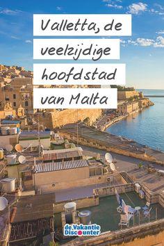 Het is een van de kleinste hoofdsteden van Europa en tóch heeft Valletta alles in huis voor een cultureel dagje uit tijdens je zonvakantie. De straten ademen een middeleeuwse sfeer uit en aan bezienswaardigheden zeker geen gebrek. Kijk je mee naar wat de hoofdstad van Malta te bieden heeft?