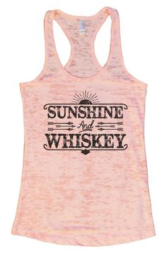 """""""SUNSHINE And WHISKEY""""í«ÌÎ_Great quality burnout tank top, our burnouts are the…"""