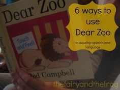 The fairy and the frog: 6 ways to use Dear Zoo to develop speech and language skills