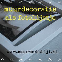 Gebruik de muurdecoratie als fotolijstje en plaats je mooiste foto's in de lijstjes. Www.muurmetstijl.nl