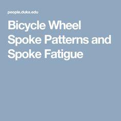 Bicycle Wheel Spoke Patterns and Spoke Fatigue