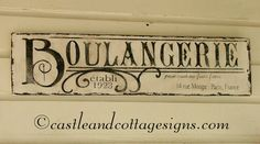 Boulangerie French Bakery Vintage sign by castleandcottage on Etsy, $52.00