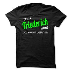 I Love Friederich thing understand ST420 Shirts & Tees