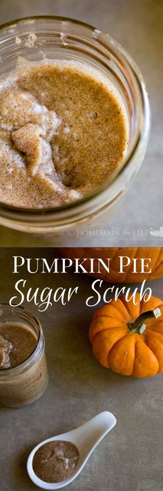Pumpkin Pie Body and Hand Sugar Scrub - softens and moisturizs dry winter skin with the wonderful fragrance of pumpkin pie! Perfect to use at home or to give as a gift! | homemadeforelle.com