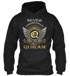 QUIRAM - Never Underestimate #Quiram