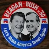 Reagan/Bush Campaign Button, 1980, soon to be followed by Reaganomics & the death of America's Middle Class.