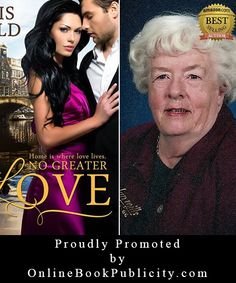 Online Book Publicity is proudly promoting Amazon Best Selling author Eris Field and her International Romance Novel: No Greater Love. http://www.onlinebookpublicity.com/romantic-international-adventure.html #romance  Join our network to promote your books: http://www.onlinebookpublicity.com/bookpromotion.html