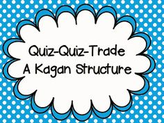 The Resourceful Apple: Quiz-Quiz-Trade: A Kagan Structure (could be good for sight word practice!)