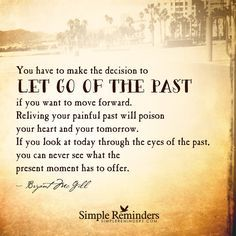 """SimpleReminders.com — """"You have to make the decision to let go of the..."""