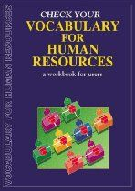 Check Your Vocabulary for Human Resources and Personnel Management: Workbook