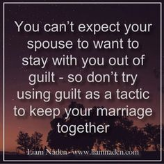 Marriage A Because Guilt Staying In Of