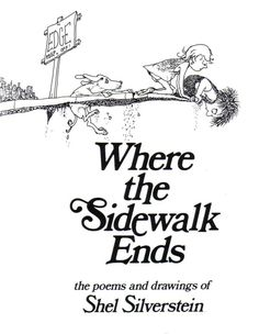 Where the Sidewalk Ends: Poems and Drawings by Shel Silverstein. Bonkers for Books grade book club will be reading either Where the Sidewalk Ends, Runny Babbit or Every Thing On It for the month of April. I Love Books, Great Books, Books To Read, My Books, Amazing Books, Music Books, Amazing Art, Shel Silverstein Books, Dr Hook