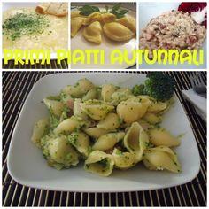 Primi piatti autunnali - ricette facili e golose