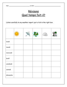 A tick box revision activity for when pupils have learnt the different types of weather. Also incorporates the days of the week. Weather Tracking, Weather Report, World Languages, French Class, Learning Spanish, Student Learning, Teaching Resources, Lesson Plans, Activities