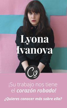 💐Seguimos con nuestra oleada de entrevistas y en esta ocasión queremos presentaros a una mujer todoterreno: Lyona Ivanova. 😍  Os dejamos con un trocito de ella, que estamos más que seguros que os fascinará como lo hace con nosotros. ¡Empezamos!