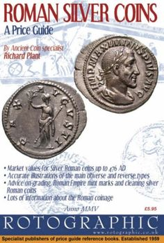 Roman Silver Coins: A Price Guide: Pt. Roman Silver by Richard Plant Coin Books, Coin Grading, Every Day Book, Price Guide, Book Summaries, Best Selling Books, Silver Coins, Book Recommendations, Roman