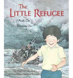 Refugees and Asylum Seekers: The Little Refugee - Anh Do and Suzanne Do, illustrated by Bruce Whatley Refugee Week, Refugees, Buying Books Online, Australian Curriculum, Mentor Texts, Cultural Diversity, Reading Challenge, Children's Literature, Books To Buy
