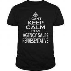 Keep Calm And Let The AGENCY SALES REPRESENTATIVE Handle It T Shirts, Hoodies. Get it now ==► https://www.sunfrog.com/LifeStyle/AGENCY-SALES-REPRESENTATIVE--KEEPCALM-T4-Black-Guys.html?57074 $22.99