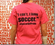 soccer girl problems t shirts  Bing Images