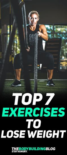 Find out what are the Top 7 Exercises to Lose Weight! #fitness #exercise #cardio #workout